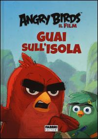 Angry birds, il film. Guai sull'isola