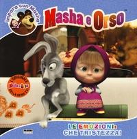 Masha e Orso. Emozioni: che tristezza!