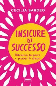 Insicure di successo