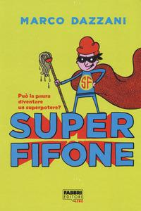Superfifone