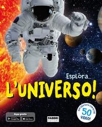 Esplora... l'universo!