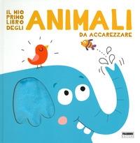 Il mio primo libro degli animali da accarezzare