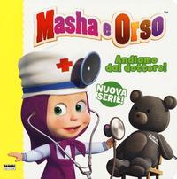 Masha e Orso. Andiamo dal dottore!