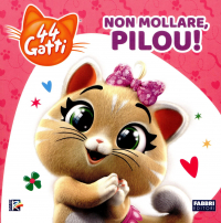 Non mollare, Pilou!