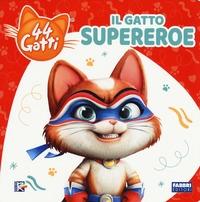 Il gatto supereroe