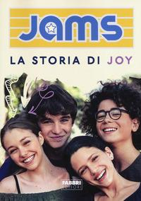 Jams. La storia di Joy