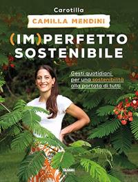(Im)perfetto sostenibile