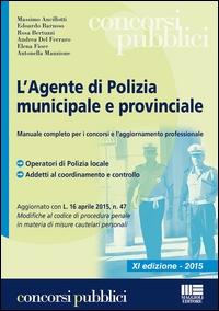 L'agente di polizia municipale e provinciale