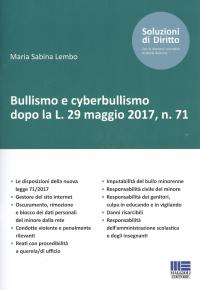 Bullismo e cyberbullismo dopo la L. 29 maggio 2017, n. 71