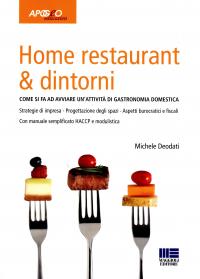 Home restaurant & dintorni