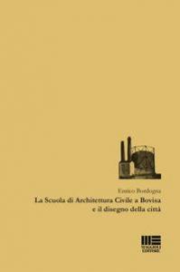 La Scuola di architettura civile a Bovisa e il disegno della città
