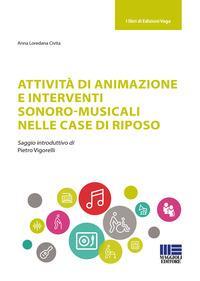 Attività di animazione e interventi sonoro-musicali nelle case di riposo