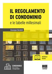 Il regolamento di condominio e le tabelle millesimali