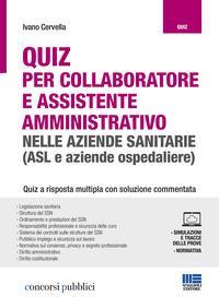 Quiz per collaboratore e assistente amministrativo nelle aziende sanitarie (ASL e aziende ospedaliere)
