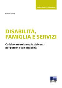 Disabilità, famiglia e servizi