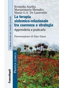 La terapia sistemico-relazionale tra coerenza e strategia