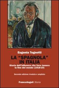 La spagnola in Italia