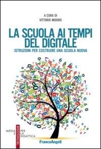 La scuola ai tempi del digitale