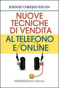 Nuove tecniche di vendita al telefono e online