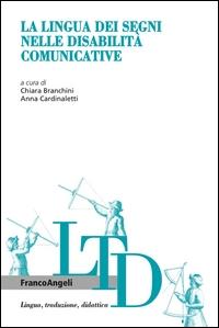 La lingua dei segni nelle disabilità comunicative