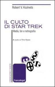 Il culto di Star Trek