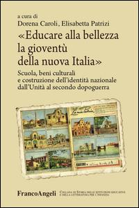 Educare alla bellezza la gioventù della nuova Italia