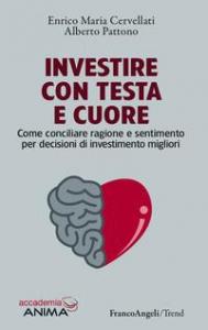 Investire con testa e cuore