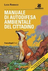 Manuale di autodifesa ambientale del cittadino