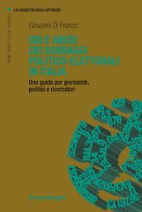 Usi e abusi dei sondaggi politico-elettorali in Italia