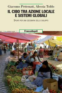 Il cibo tra azione locale e sistemi globali
