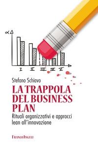 La trappola del business plan