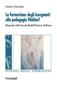 La formazione degli insegnanti alla pedagogia Waldorf