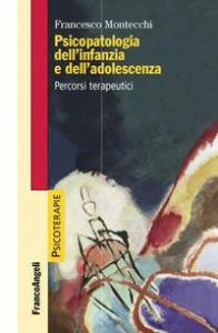 Psicopatologia dell'infanzia e dell'adolescenza