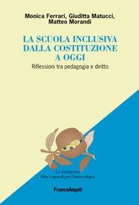 La scuola inclusiva dalla Costituzione a oggi