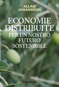 Economie distribuite per un nostro futuro sostenibile