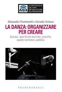 La danza: organizzare per creare