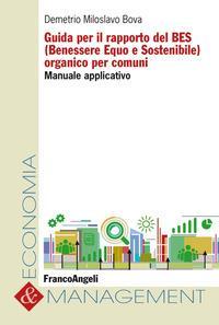 Guida per il rapporto del BES (Benessere Equo e Sostenibile) organico per comuni