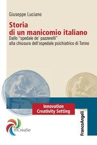Storia di un manicomio italiano
