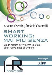 Smart working: mai più senza