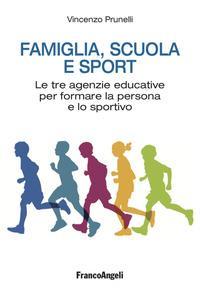 Famiglia, scuola e sport