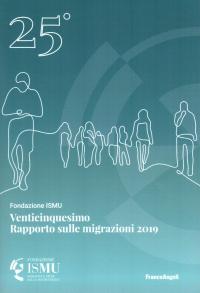 Venticinquesimo rapporto sulle migrazioni, 2019