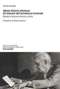 Alberto Sartoris attraverso Gli elementi dell'architettura funzionale
