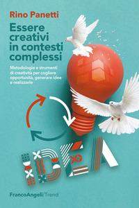 Essere creativi in contesti complessi