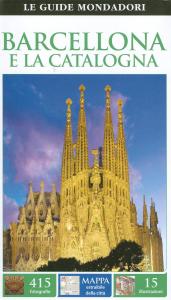 Barcellona e la Catalogna / a cura di Roger Williams [traduzione di Barabara Fujani, Chiara Fumagalli, Lucia Quaquarelli]