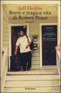 Breve e tragica vita di Robert Peace