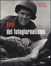 Eroi del fotogiornalismo