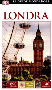 Londra / a cura di Michael Leapman ; [traduzione di Barbara Fujani, Chiara Fumagalli, Lucia Quaquarelli]