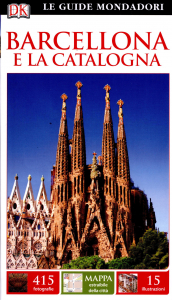 Barcellona e la Catalogna / a cura di Roger Williams