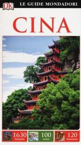 Cina / [traduzione di Giovanni Garbellini, Simona Montisci]