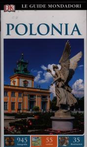 Polonia / a cura di Teresa Czerniewicz-Umer, Malgorzata Omilanowska, Jerzy S. Majewski